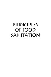 Cover of: Principles of Food Sanitation | Norman G. Marriott
