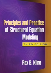 Cover of: Principles and practice of structural equation modeling | Rex B. Kline