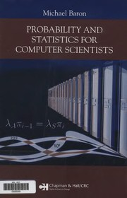 Cover of: Probability and statistics for computer scientists | Michael Baron