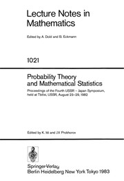 Cover of: Probability theory and mathematical statistics | USSR-Japan Symposium on Probability Theory and Mathematical Statistics (4th 1982 Tbilisi, Georgian S.S.R.)