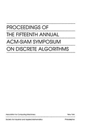 Proceedings of the Fifteenth Annual ACM-SIAM Symposium on Discrete Algorithms.