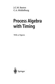 Cover of: Process Algebra with Timing | J. C. M. Baeten