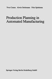 Cover of: Production Planning in Automated Manufacturing | Yves Crama