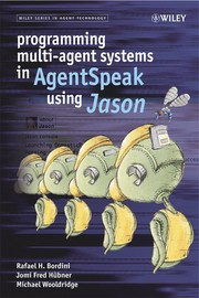 Programming multi-agent systems in AgentSpeak using Jason