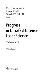 Progress in Ultrafast Intense Laser Science VIII