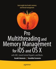 Cover of: Pro Multithreading and Memory Management for iOS and OS X | Kazuki Sakamoto