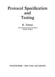 Cover of: Protocol Specification and Testing | K. Tarnay