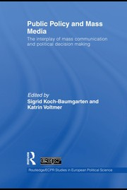 Cover of: Public policy and mass media | Sigrid Koch-Baumgarten