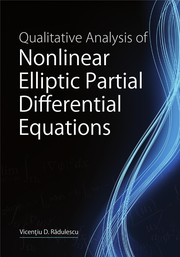 Cover of: Qualitative analysis of nonlinear elliptic partial differential equations | VicenЕЈiu D.. RДѓdulescu