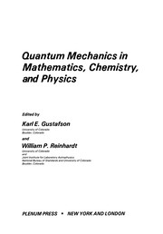Cover of: Quantum Mechanics in Mathematics, Chemistry, and Physics | Karl E. Gustafson