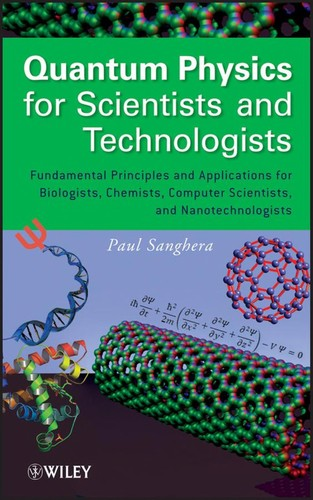 Quantum physics for scientists and technologists by Paul Sanghera