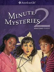 Cover of: Minute Mysteries 2: More Stories to Solve (American Girl Mysteries)