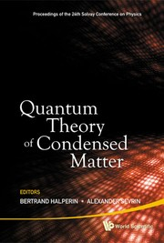 Quantum theory of condensed matter