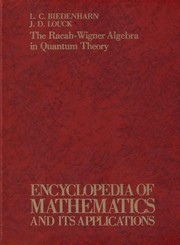 Cover of: The Racah-Wigner algebra in quantum theory | L. C. Biedenharn