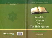 Cover of: Real life lessons from the Holy Qur'an for the 21st century Muslim | Muhammad Bilal Lakhani
