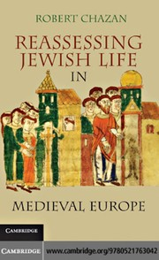Cover of: Reassessing Jewish life in Medieval Europe | Robert Chazan