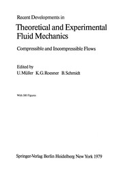 Cover of: Recent Developments in Theoretical and Experimental Fluid Mechanics | U. MГјller