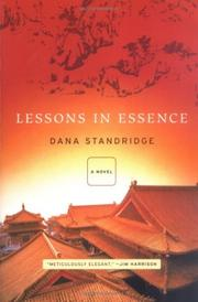 Cover of: Lessons in essence | Dana Standridge