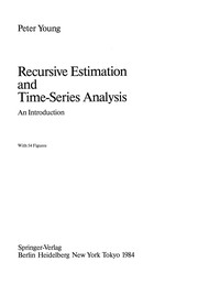 Cover of: Recursive Estimation and Time-Series Analysis | Peter Young