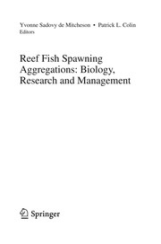 Cover of: Reef Fish Spawning Aggregations: Biology, Research and Management | Yvonne Sadovy de Mitcheson