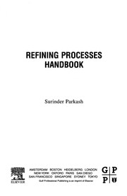 Cover of: Refining processes handbook | Surinder Parkash