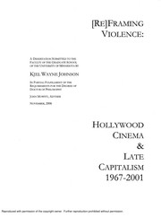 Cover of: [Re]framing violence: Hollywood cinema and late capitalism, 1967--2001 | Kjel Wayne Johnson