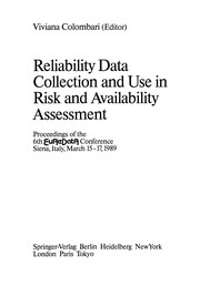 Cover of: Reliability Data Collection and Use in Risk and Availability Assessment | Viviana Colombari