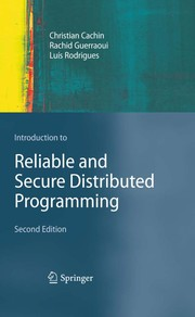 Cover of: Introduction to Reliable and Secure Distributed Programming | Christian Cachin