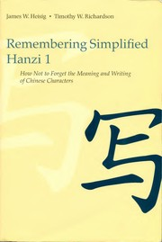 Cover of: Remembering simplified Hanzi | James W. Heisig