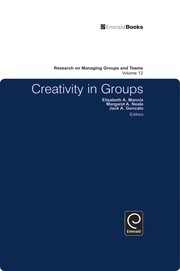 Cover of: Creativity in groups | Elizabeth A. Mannix