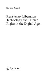Cover of: Resistance, Liberation Technology and Human Rights in the Digital Age | Giovanni Ziccardi
