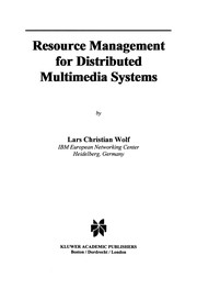Cover of: Resource Management for Distributed Multimedia Systems | Lars Christian Wolf