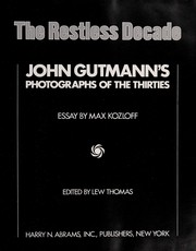 Cover of: The restless decade | John Gutmann