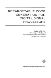 Cover of: Retargetable Code Generation for Digital Signal Processors | Rainer Leupers