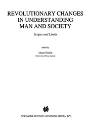 Cover of: Revolutionary Changes in Understanding Man and Society | Johann Götschl