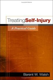Cover of: Treating Self-Injury | Barent W. Walsh