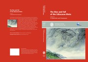 Cover of: The rise and fall of the Ediacaran biota