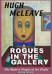 Cover of: Rogues in the gallery | Hugh McLeave