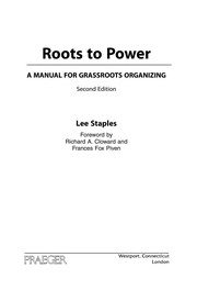Cover of: Roots to power | Lee Staples