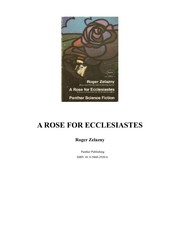 Cover of: A rose for Ecclesiastes