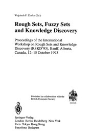 Cover of: Rough Sets, Fuzzy Sets and Knowledge Discovery | Wojciech P. Ziarko