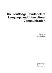 Cover of: The Routledge handbook of language and intercultural communication | Jane Jackson