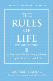 Cover of: The rules of life | Richard Templar