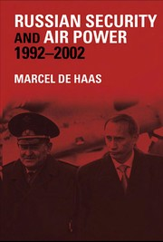 Cover of: Russian Security and Air Power, 1992-2002 | Marcel De Haas