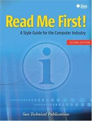 Cover of: Read Me First! A Style Guide for the Computer Industry, Second Edition | Sun Technical Publications