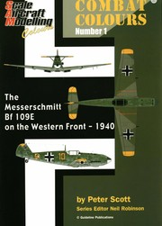 Cover of: The Messerschmitt Bf 109E on the western front in 1940 | Scott, Peter