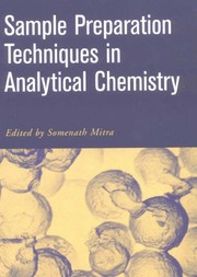 Cover of: Sample preparation techniques in analytical chemistry |