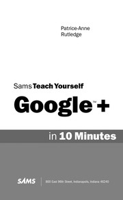 Cover of: Sams teach yourself Google+ in 10 minutes | Patrice-Anne Rutledge