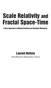 Cover of: Scale relativity and fractal space-time