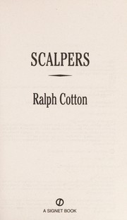Cover of: Scalpers | Ralph W. Cotton
